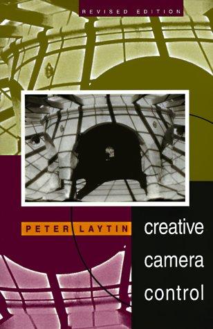 9780240802688: Creative Camera Control