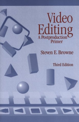 9780240802695: Video Editing, Third Edition: A Postproduction Primer