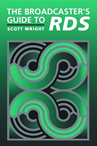 The Broadcaster's Guide to Rbds: Wright, Scott
