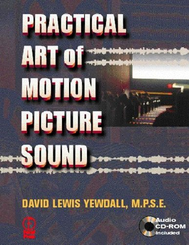 9780240802886: The Practical Art of Motion Picture Sound (Book & CD-ROM)