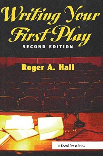 9780240802909: Writing Your First Play