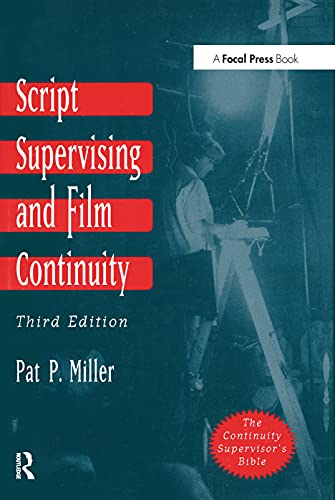 Script Supervising And Film Continuity: Focal Press