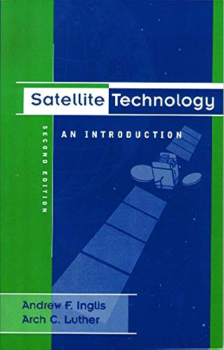 9780240802954: Satellite Technology: An Introduction