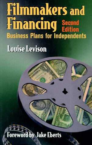 9780240803005: Filmmakers and Financing: Business Plans for Independents