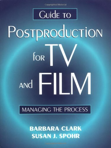 9780240803227: Guide to Postproduction for TV and Film: Managing the Process