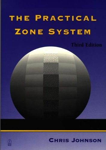 9780240803289: The Practical Zone System: A Guide to Photographic Control