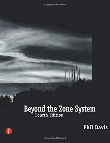 9780240803432: Beyond the Zone System