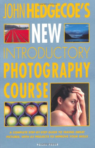 9780240803463: John Hedgecoe's New Introductory Photography Course