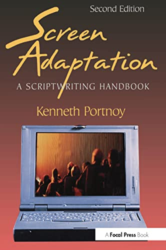 9780240803494: Screen Adaptation: A Scriptwriting Handbook