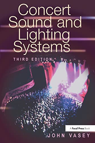 9780240803647: Concert Sound and Lighting Systems