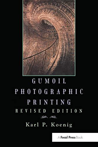 9780240803678: Gumoil Photographic Printing, Revised Edition