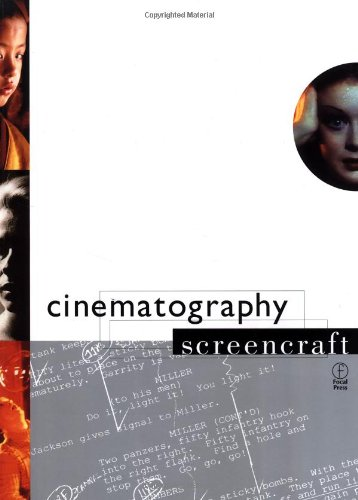 9780240803821: Cinematography (Screencraft)
