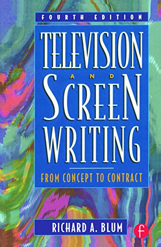 9780240803975: Television and Screen Writing: From Concept to Contract