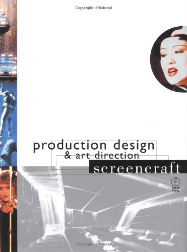 9780240804002: Production Design and Art Direction (Screencraft Series)