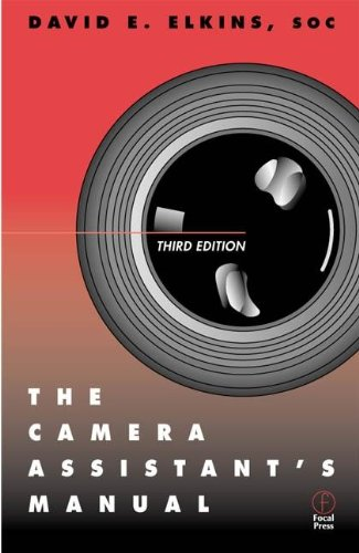 9780240804019: The Camera Assistant's Manual