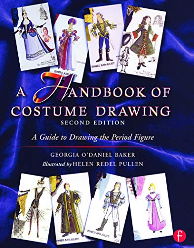 9780240804033: A Handbook of Costume Drawing: A Guide to Drawing the Period Figure for Costume Design Students