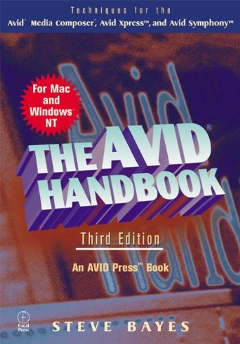 The Avid Handbook, 3rd Edition (for MAC and Windows NT)