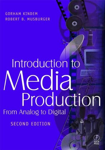 9780240804088: Introduction to Media Production: From Analog to Digital
