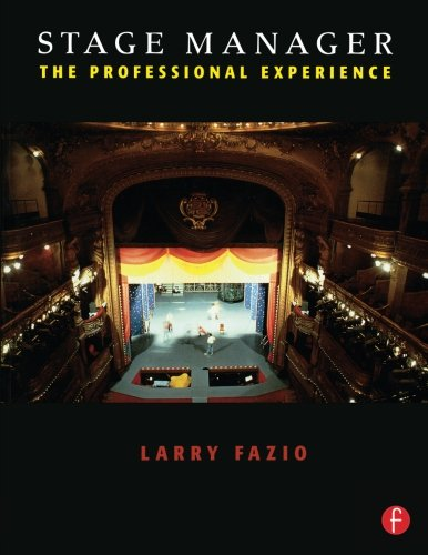9780240804101: Stage Manager: The Professional Experience