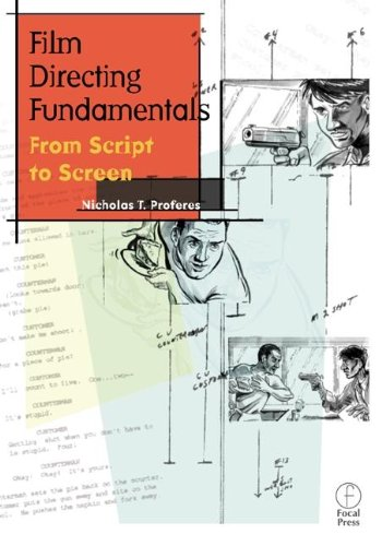 9780240804224: Film Directing Fundamentals: From Script to Screen