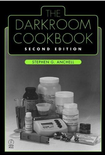 9780240804231: The Darkroom Cookbook: Second Edition (Alternative Process Photography)