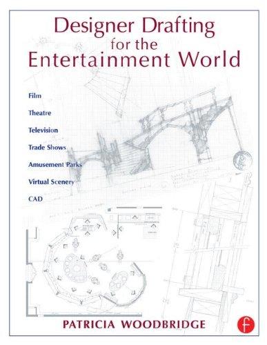 9780240804248: Designer Drafting for the Entertainment World