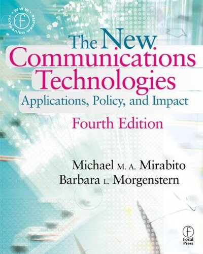 9780240804293: New Communications Technologies: Applications, Policy, and Impact