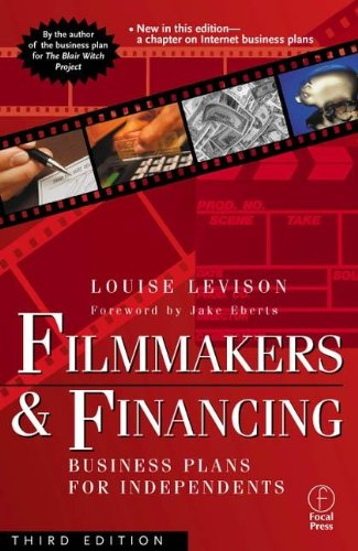 9780240804323: Filmmakers and Financing: Business Plans for Independents