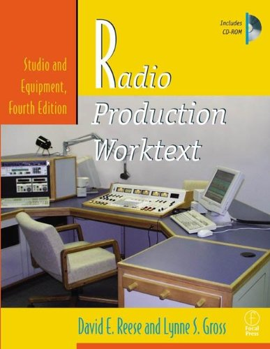 9780240804392: Radio Production Worktext: Studio and Equipment, Fourth Edition (Book & CD-ROM)