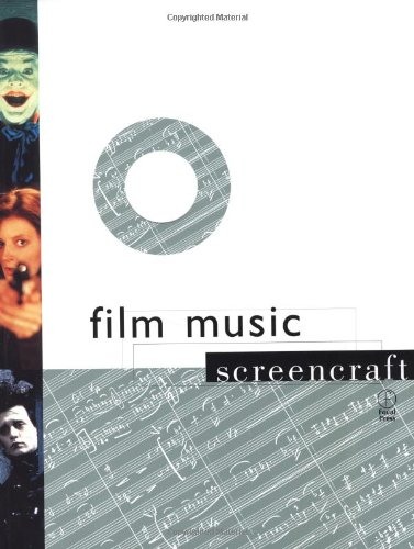 Film Music (Screencraft Series) (9780240804415) by Mark Russell; James Young