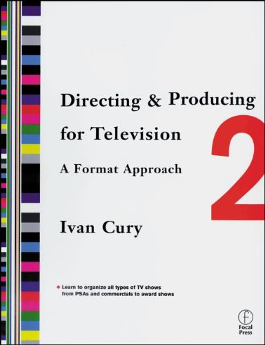 9780240804521: Directing & Producing for Television: A Format Approach