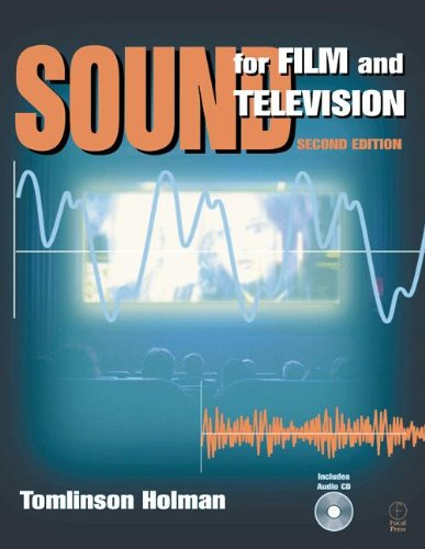 Sound for Film and Television, Second Edition: Tomlinson Holman