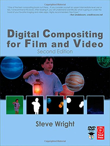 9780240804552: Digital Compositing for Film and Video (Focal Press Visual Effects and Animation)
