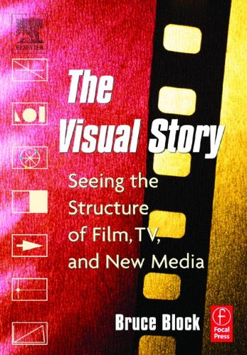 9780240804675: The Visual Story: Seeing the Structure of Film, TV and New Media