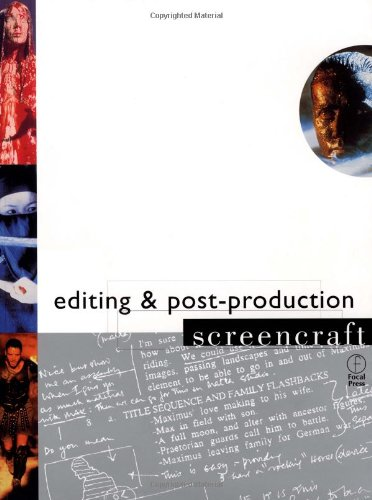 9780240804682: Editing and Postproduction (Screencraft Series)