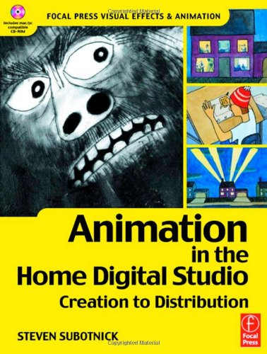 9780240804743: Animation in the Home Digital Studio: Creation to Distribution (Focal Press Visual Effects and Animation)