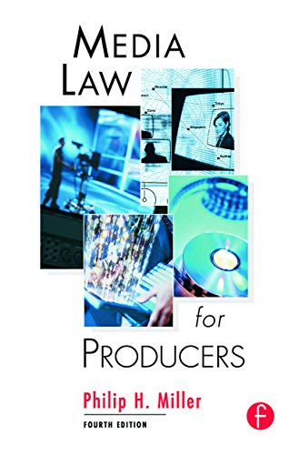 Media Law for Producers: Philip Miller