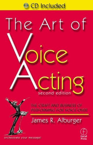 9780240804798: The Art of Voice Acting: The Craft and Business of Performing for Voice-Over