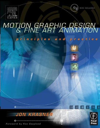 9780240804828: Motion Graphic Design and Fine Art Animation: Principles and Practice