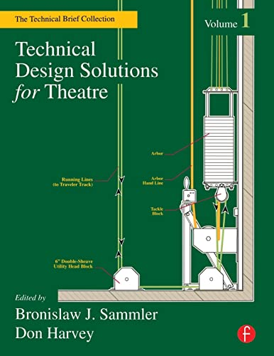 9780240804903: Technical Design Solutions for Theatre: The Technical Brief Collection, Volume 1: Vol 1