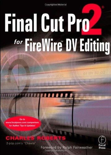 9780240804996: Final Cut Pro 2 for FireWire DV Editing