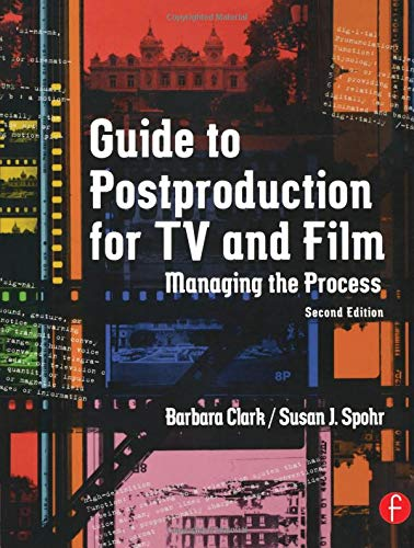 9780240805061: Guide to Postproduction for TV and Film: Managing the Process