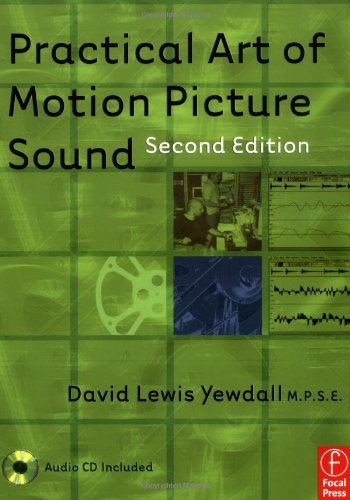 9780240805252: Practical Art of Motion Picture Sound, Second Edition