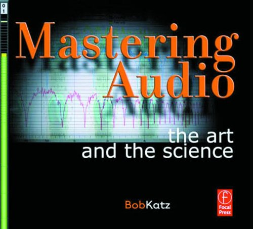 9780240805450: Mastering Audio: The Art and the Science