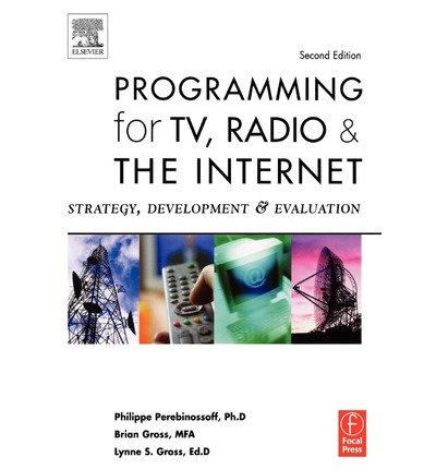 9780240805566: Programming for TV, Radio and the Internet 2e