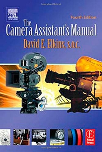 9780240805580: The Camera Assistant's Manual