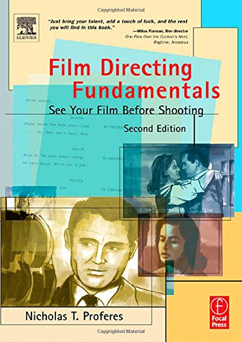 9780240805627: Film Directing Fundamentals, Second Edition: See Your Film Before Shooting