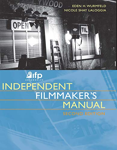 9780240805856: IFP/Los Angeles Independent Filmmaker's Manual