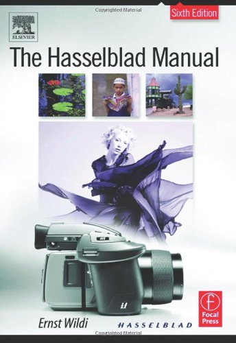 9780240806136: The Hasselblad Manual