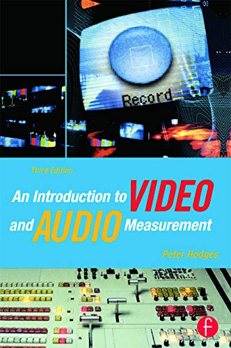 9780240806211: An Introduction to Video and Audio Measurement